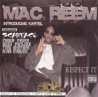 Mac Reem - Respect It
