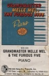 Grandmaster Melle Mel & The Furious Five - Piano