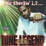 Tone Legend - Mic Checkin' 1,2