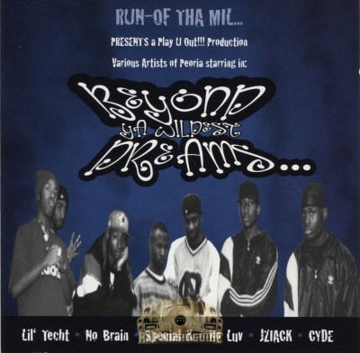 Run-Of Tha Mil Presents - Beyond Ya Wildest Dreams