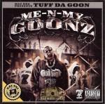 Tuff Da Goon - Me-N-My-Goonz