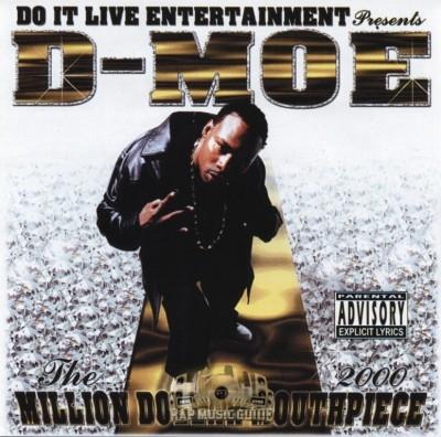 D-Moe - The Million Dollar Mouthpiece