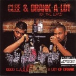 Clee & Drank-A-Lot - Good Laaawd... That's A Lot Of Drank