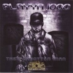 Playya 1000 - The Forgotten Man