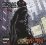 Viktor Vaughn - Venomous Villain