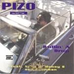 Pizo - Rollin A Drop