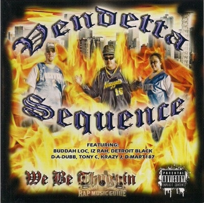 Vendetta Sequence - We Be Thuggin