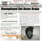 Kenny Nogood - Unemployed But Never Broke