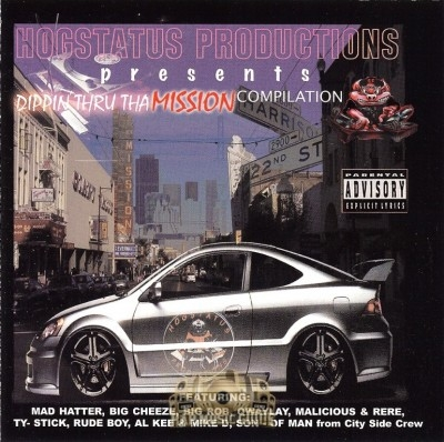 Hogstatus Productions - Dippin Thru Tha Mission Compilation