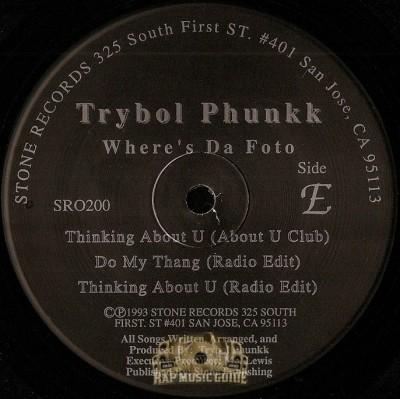 Trybol Phunkk - Where's Da Foto