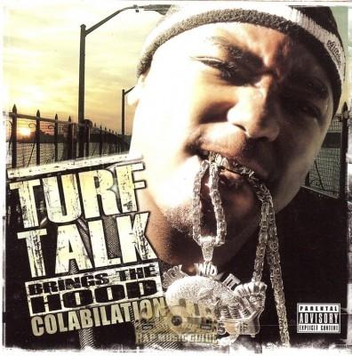 Turf Talk - Brings The Hood Colabilation