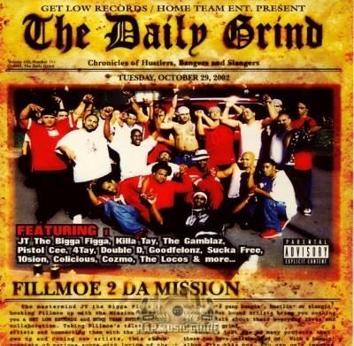 The Daily Grind - Fillmoe 2 Da Mission