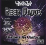 Reek Daddy - Serious As Cancer