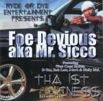 Foe Devious aka Mr. Sicco - Tha First Sicness