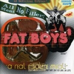 The Fat Boys - All Meat No Filler: Best Of The Fat Boys