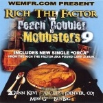 Rich The Factor - Peach Cobbler To Mobsters 9