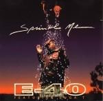 E-40 - Sprinkle Me