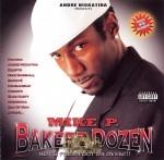 Mike P. - Bakerz Dozen