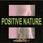 Positive Nature - Never Stop