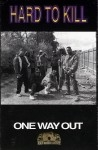 Hard To Kill - One Way Out
