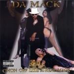 Da Mack - C'mon Off Like A Real Mack