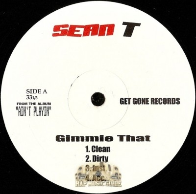 Sean T - Gimmie That / We Don't Stop