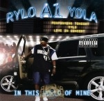 Rylo A1 Yola - In This World Of Mine