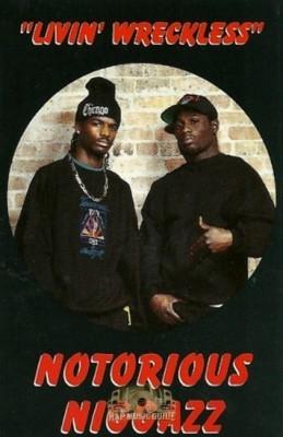 Notorious Niggazz - Livin' Wreckless