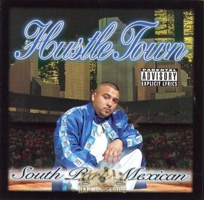 South Park Mexican - Hustle Town