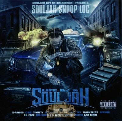Souljah Snoop Loc - Life Of A Souljah