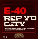 E-40 - Rep Yo City