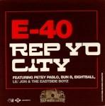 E-40 - Rep Yo City