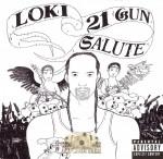 Loki - 21 Gun Salute