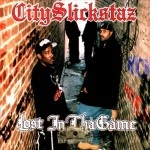 City Slickstaz - Lost In Tha Game