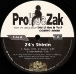 Prohoezak - 24's Shinin / Bang (Dance On My Lap)