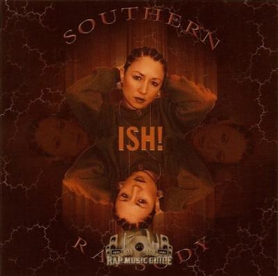 ISH! - Southern Rapsody