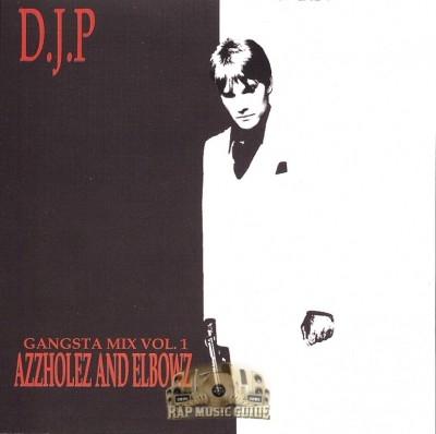 DJ P - Azzholes And Elbowz (Gangsta Mix Vol. 1)