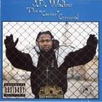J.D. Walker - The Career Criminal