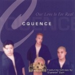 Cquence - Our Love Is For Real Remix
