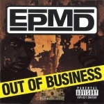 EPMD - Out Of Business